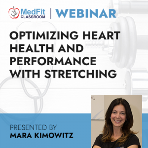 8/3/21 WEBINAR | Optimizing Heart Health and Performance with Stretching