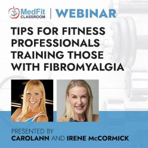 Tips for Fitness Professionals Training those with Fibromyalgia