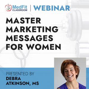 10/5/21 WEBINAR | Master Marketing Messages for Women