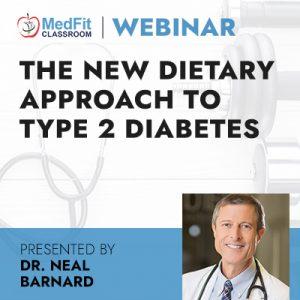 11/30/21 WEBINAR | The New Dietary Approach to Type 2 Diabetes