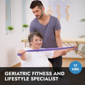 Geriatric Fitness and Lifestyle Specialist Online Course